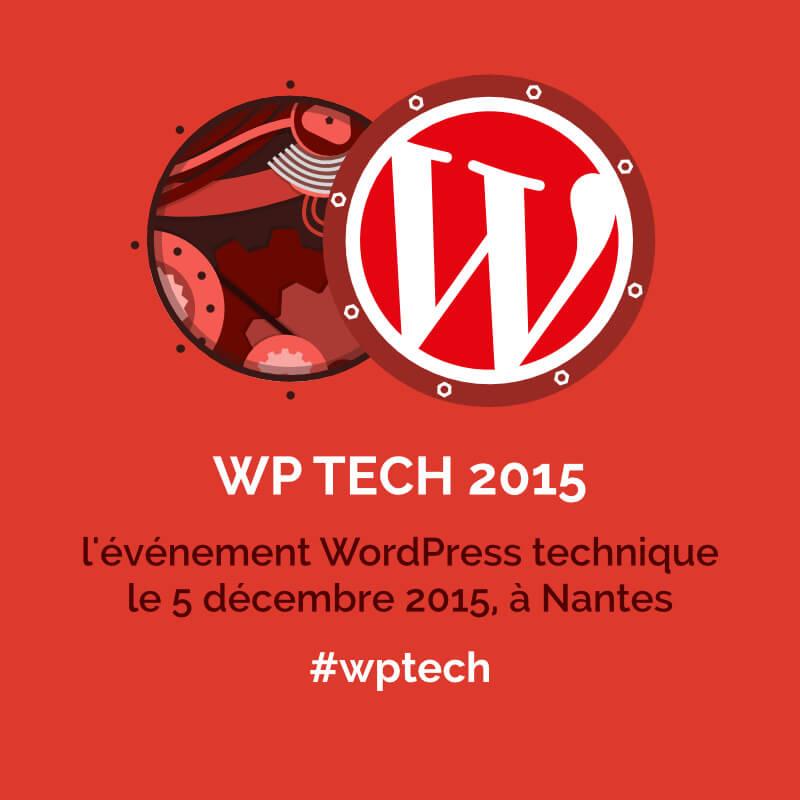 WPTech = WPHumain, une belle première pour moi ! :)